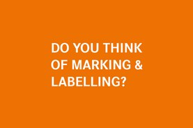 Do you think of marking & labelling?