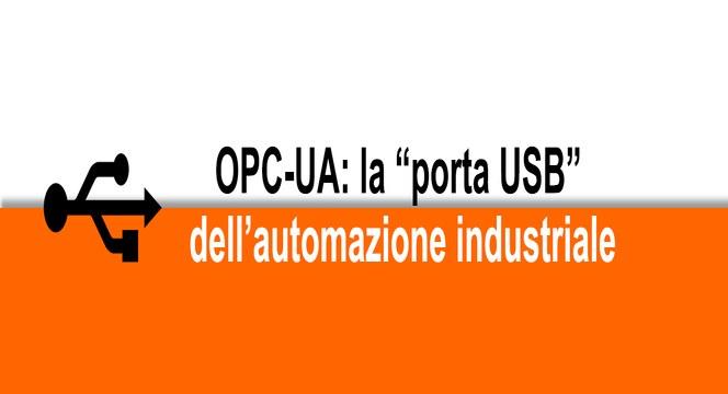 OPC-UA La porta usb dell'automazione industriale