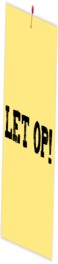 Post-it Let op